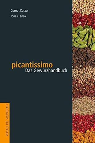Picantissimo  Das Gewürzhandbuch