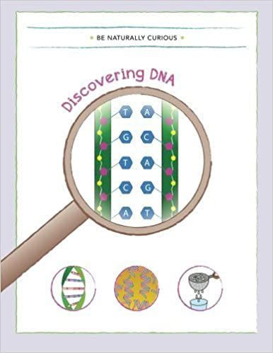 Discovering DNA by Be Naturally Curious (2015-01-16)
