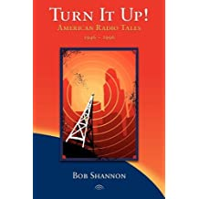 Turn It Up! American Radio Tales 1946-1996