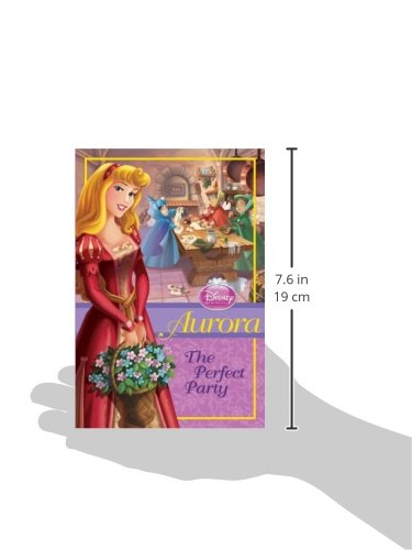 Disney Princess: Aurora: The Perfect Party (Disney Princess Chapter Book: Series #1) by Disney Press