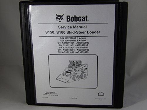 Service Repair workshop Manual Kit with Binder for Bobcat S150 S160 Skid steer (Service Manual Kit)