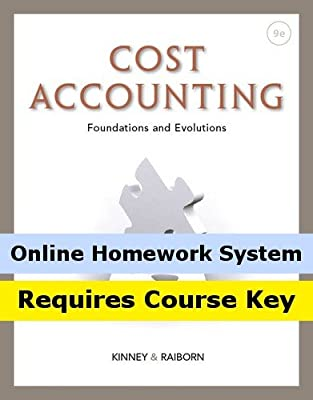 CengageNOW for Kinney/Raiborn's Cost Accounting: Foundations and Evolutions, 9th Edition