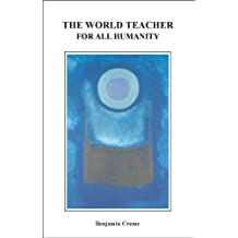 The World Teacher for All Humanity