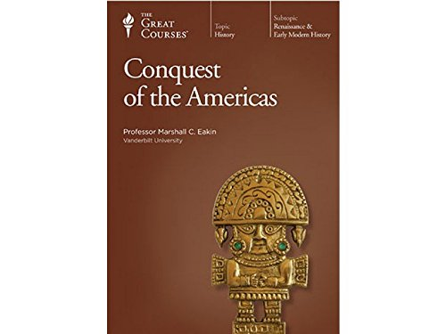 Conquest of the Americas	 by Brand: The Teaching Company