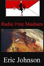 2/4 Cavalry Book 8: Radio Free Mashara (Military Scifi)