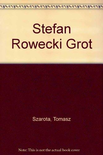 "Stefan Rowecki ""Grot"" (Polish Edition)"