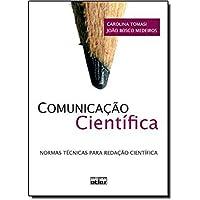 Comunicação Científica. Normas Técnicas Para Redação Científica