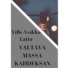 Valtava massa kahdeksan (Finnish Edition)