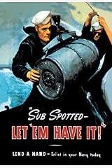 """Florida at War: """"Sub Spotted-Let'Em Have It!"""" Paperback"""