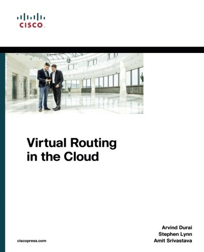 Virtual Routing in the Cloud (Networking Technology)