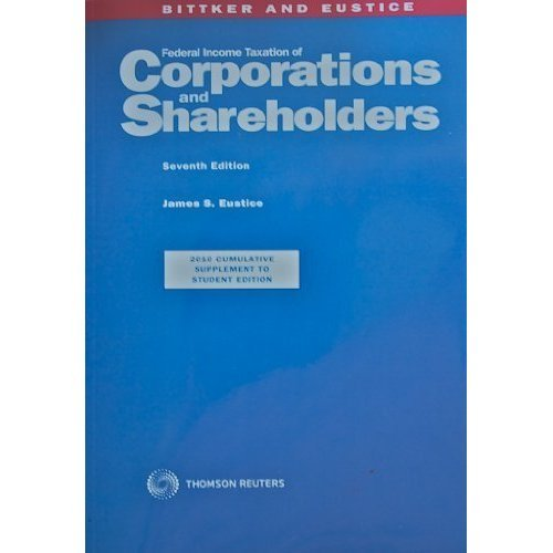 Federal Income Taxation of Corporations and Shareholders (2012 supplement to student edition) (Federal Income Taxation Of Corporations And Shareholders)