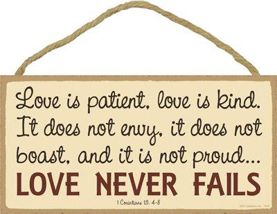 Love is Kind and It is Not Proud? Love Never Fails 5 x 10 Wood Plaque Sign Love is Patient INC SJT ENTERPRISES SJT13147 It Doe Not Envy It Does Not Boast