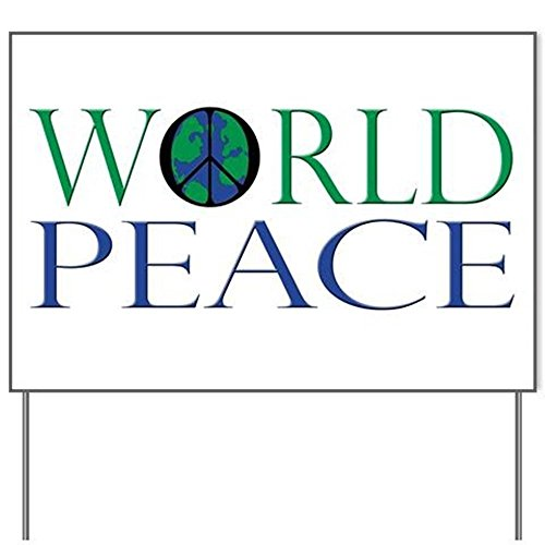 World Peace Yard SignYard Sign, Vinyl Lawn Sign, Political Election Sign