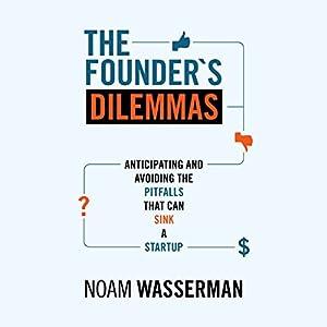 The Founder's Dilemmas Hörbuch
