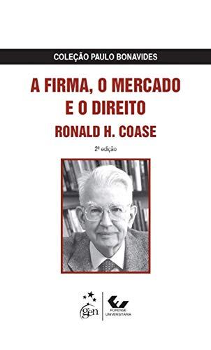 A Firma, o Mercado e o Direito