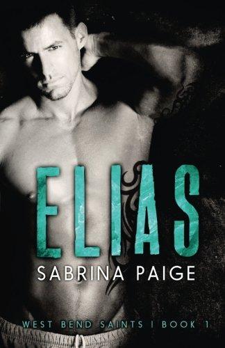 Elias (West Bend Saints) (Volume 1)