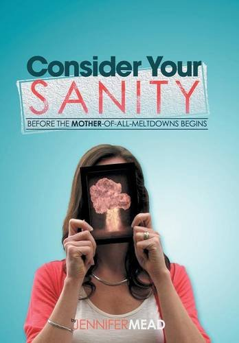 Download Consider Your Sanity pdf