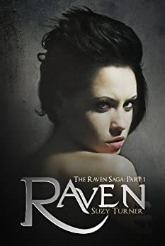 Raven (The Raven Saga Book 1) by [Turner, Suzy]
