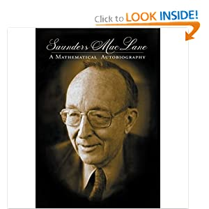 Saunders Mac Lane: A Mathematical Autobiography Saunders Mac Lane