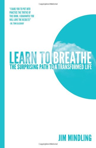 Download Learn to Breathe: The Surprising Path to a Transformed Life ebook