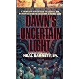 Dawn's Uncertain Light, Neal Barrett, 0451160746