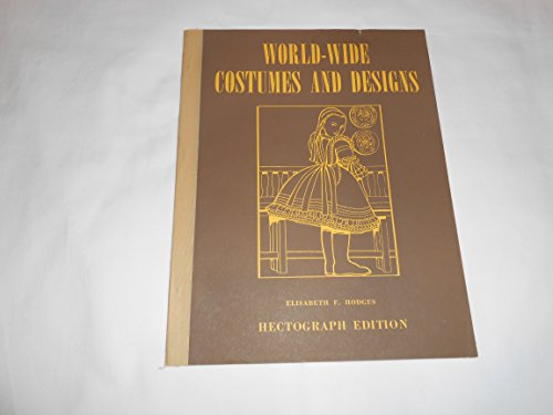 World-wide costumes and designs: Thirty-two designs of boys and girls of various countries dressed in native -