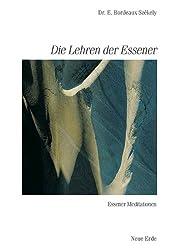 Schriften der Essener / Die Lehren der Essener: Essener Meditationen