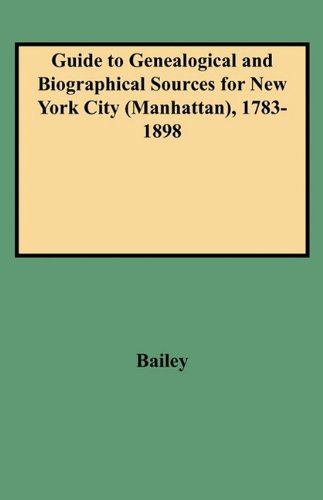 Guide to Genealogical and Biographical Sources for New York City (Manhattan), - York Manhattan Macy New