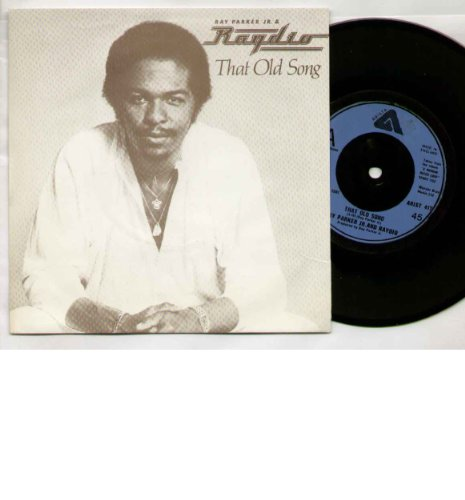 RAY PARKER JR - THAT OLD SONG - 7 inch vinyl / - Pics Ray Ray