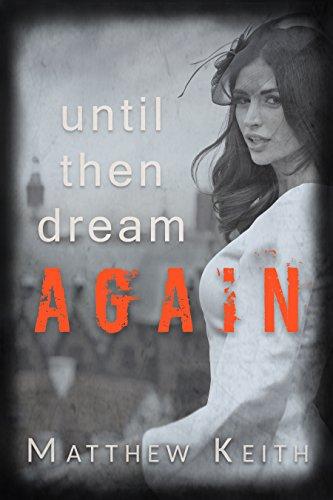 Until Then Dream Again