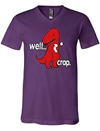 Well Crap V-Neck T-Shirt Funny T-Rex Fail Short Hands Tyrannosaurus Tee