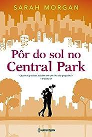 Pôr do sol no Central Park (Para Nova York, com amor Livro 2)
