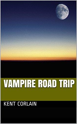 [Ebook] Vampire Road Trip PPT