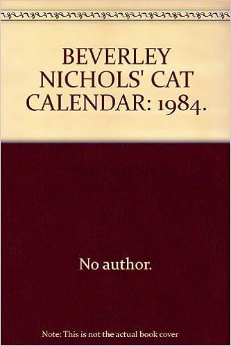 Beverley Nichols Cat Calendar 1984 Amazoncouk No Author Books