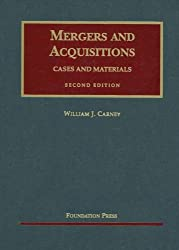 Mergers And Acquisitions: Cases and Materials (University Casebook Series)
