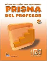 Prisma B1 Progresa - Libro del profesor: Libro Del