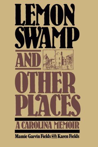 Lemon Swamp and Other Places: A Carolina - Place Carolina