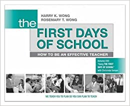 Book [(The First Days of School: How to Be an Effective Teacher)] [Author: Harry K Wong] published on (February, 2009)