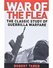 War of the Flea: The Classic Study of Guerrilla Warfare