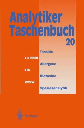 Analytiker-Taschenbuch  [Günzler, Helmut - Danzer, Klaus - Bahadir, A. Müfit - Engewald, Werner - Galensa, Rudolf - Fresenius, Wilhelm - Huber, Walter - Linscheid, Michael - Schwedt, Georg - Tölg, Günter] (Tapa Blanda)