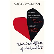The Love Affairs of Nathaniel P. by Adelle Waldman (2014-04-24)