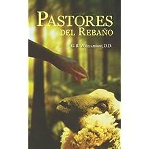 PASTORES DEL REBANO (Spanish Edition)