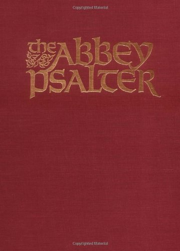 The Abbey Psalter: The Book of Psalms Used by the Trappist Monks of Genesee Abbey by Paulist Press