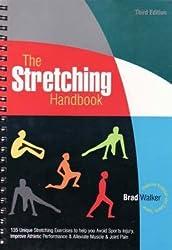 The Stretching Handbook by Brad Walker (2007-09-01)