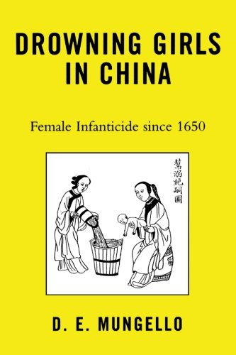 Drowning Girls in China: Female Infanticide in China since (Drowning Girl)