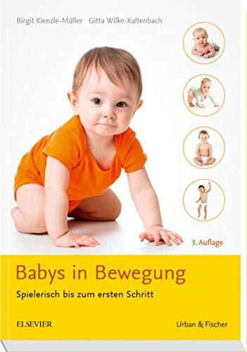 Babys In Bewegung  Spielerisch Bis Zum Ersten Schritt