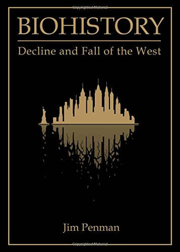 Biohistory: Decline and Fall of the West