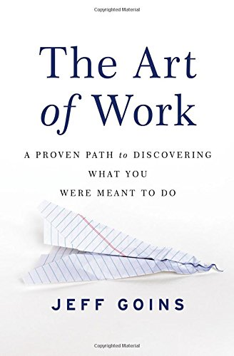 Price comparison product image The Art of Work: A Proven Path to Discovering What You Were Meant to Do