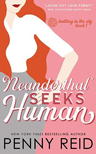 **Neanderthal Seeks Human by Penny Reid