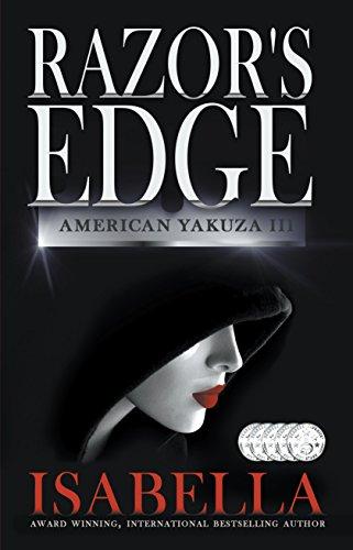 Razor's Edge (American Yakuza Book 3) by [Isabella]